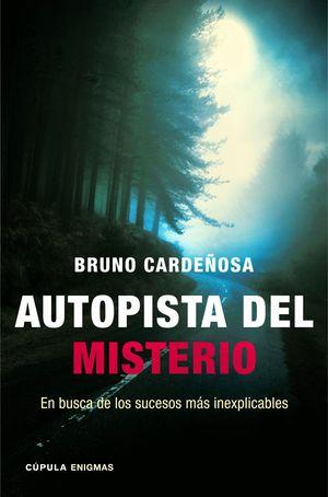 AUTOPISTA DEL MISTERIO