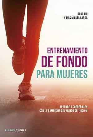ENTRENAMIENTO DE FONDO PARA MUJERES