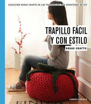 ROSAS CRAFTS. TRAPILLO FÁCIL Y CON ESTILO