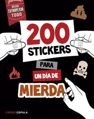 200 STICKERS PARA UN DIA DE MIERDA