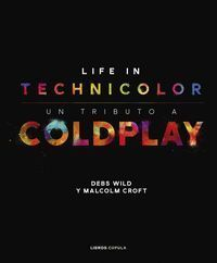COLDPLAY. LIFE IN TECHNICOLOR