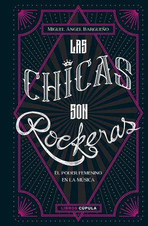 LAS CHICAS SON ROCKERAS