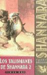TALISMANES DE SHANNARA 2