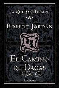 EL CAMINO DE DAGAS (T)