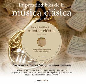 IMPRESCINDIBLES DE LA MÚSICA CLÁSICA