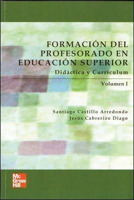 FORMACION PROFESORADO EDUCACION SUPERIOR VOL. 1