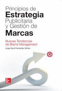 PRINCIPIOS DE ESTRATEGIA PUBLICITARIA Y GESTION DE MARCAS