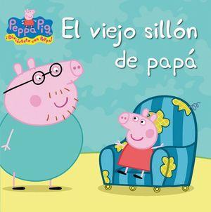 PEPPA PIG EL VIEJO SILLON DE PAPA