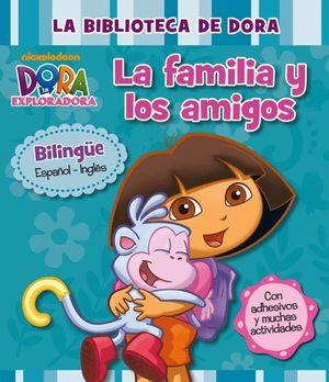 LA FAMILIA Y LOS AMIGOS (BILINGUE ESPAÑOL-INGLES)