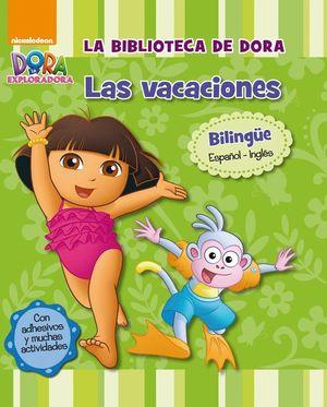 LAS VACACIONES (LA BIBLIOTECA DE DORA LA EXPLORADORA)