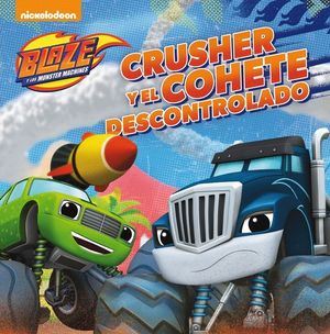CRUSHER Y EL COHETE DESCONTROLADO