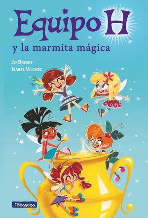 EQUIPO H Y LA MARMITA MAGICA