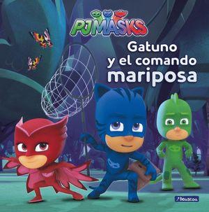 GATUNO Y EL COMANDO MARIPOSA