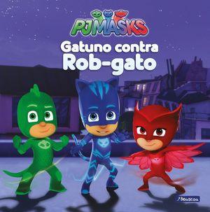 GATUNO CONTRA ROB GATO