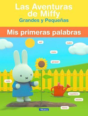 MIS PRIMERAS PALABRAS LAS AVENTURAS DE MIFFY