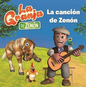 LA CANCION DE ZENON LA GRANJA DE ZENON