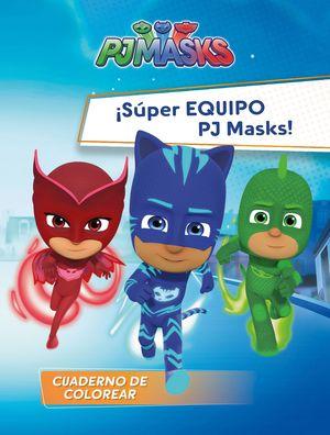 SUPER EQUIPO PJ MASKS!