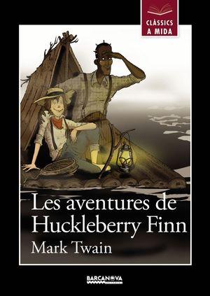 LES AVENTURES DE HUCKLEBERRY FINN (CATALAN)