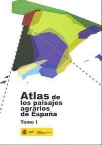 ATLAS DE LOS PAISAJES AGRARIOS DE ESPAÑA