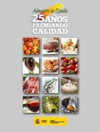 ALIMENTOS DE ESPAÑA. 25 AÑOS PREMIANDO CALIDAD