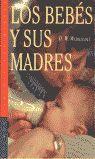 LOS BEBES Y SUS MADRES