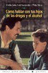 COMO HABLAR CON TUS HIJOS DE LAS DROGAS Y EL ALCOHOL