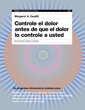 CONTROLE EL DOLOR ANTES DE QUE EL DOLOR LE CONTROLE A USTED