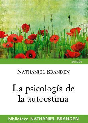 LA PSICOLOGIA DE LA AUTOESTIMA