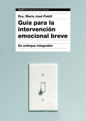 GUIA PARA LA INTERVENCION EMOCIONAL BREVE