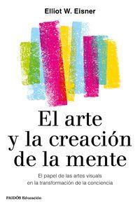 EL ARTE Y LA CREACIÓN DE LA MENTE