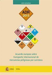 ADR 2015 ACUERDO EUROPEO SOBRE TRANSPORTE INTERNACIONAL DE