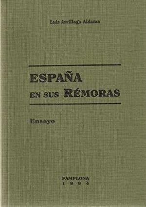 ESPAÑA EN SUS RÉMORAS