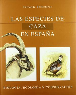 LAS ESPECIES DE CAZA EN ESPAÑA