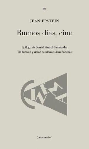 BUENOS DIAS, CINE
