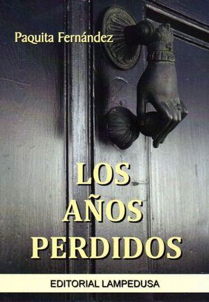 LOS AÑOS PERDIDOS