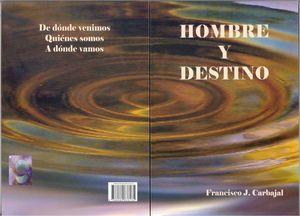 HOMBRE Y DESTINO