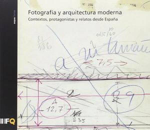 FOTOGRAFIA Y ARQUITECTURA MODERNA