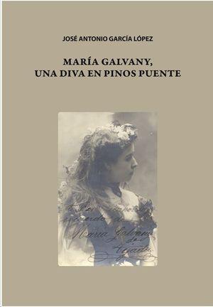 MARÍA GALVANY, UNA DIVA EN PINOS PUENTE