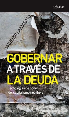 GOBERNAR A TRAVÉS DE LA DEUDA