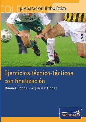 EJERCICIOS TECNICO-TACTICOS CON FINALIZACION