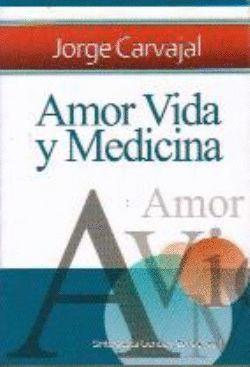AMOR, VIDA Y MEDICINA