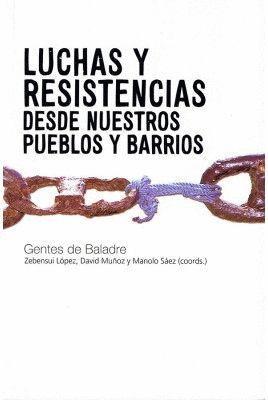 LUCHAS Y RESISTENCIAS EN NUESTROS PUEBLOS Y BARRIOS