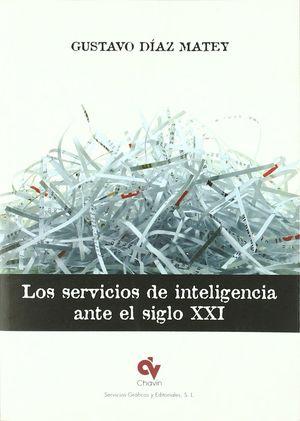 LOS SERVICIOS DE INTELIGENCIA ANTE EL SIGLO XXI