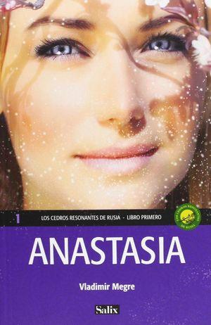 ANASTASIA. LOS CEDROS RESONANTES DE RUSIA, LIBRO PRIMERO