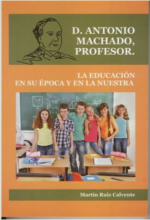DON ANTONIO MACHADO PROFESOR
