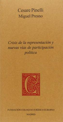 CRISIS DE LA REPRESENTACIÓN Y NUEVAS VÍAS DE PARTICIPACIÓN POLÍTICA