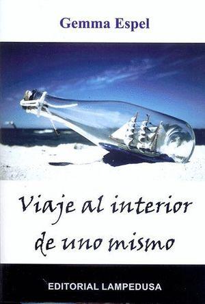 VIAJE AL INTERIOR DE UNO MISMO