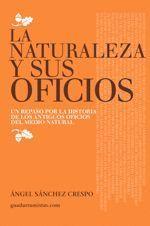 LA NATURALEZA Y SUS OFICIOS