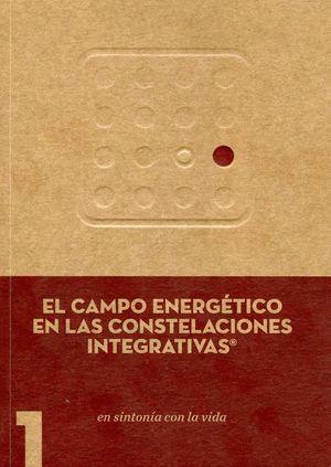 EL CAMPO ENERGETICO EN LAS CONSTELACIONES INTEGRATIVAS