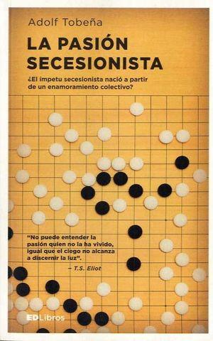 LA PASION SECESIONISTA